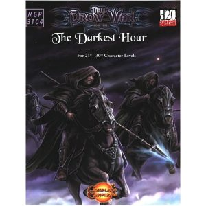 The Drow War 3:The Darkest Hour