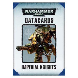 Datacards Imperial Knights 2015